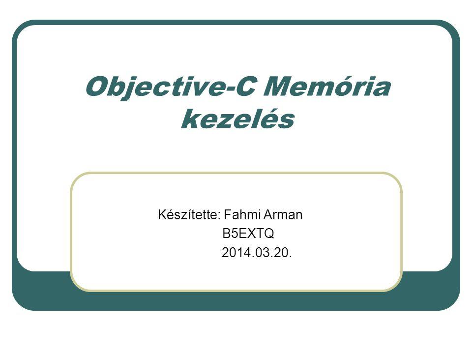 Objective-C Memória kezelés