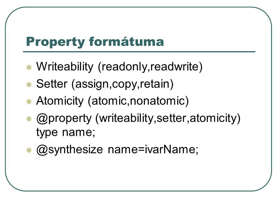 Property formátuma Writeability (readonly,readwrite)