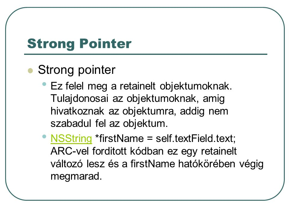 Strong Pointer Strong pointer
