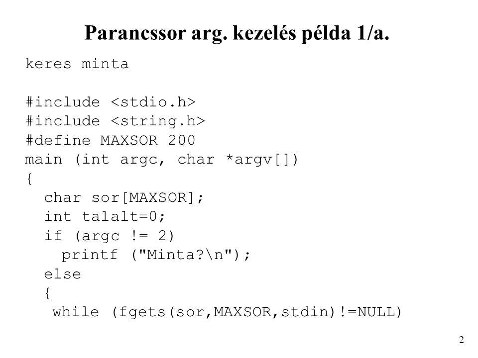 Parancssor arg. kezelés példa 1/a.