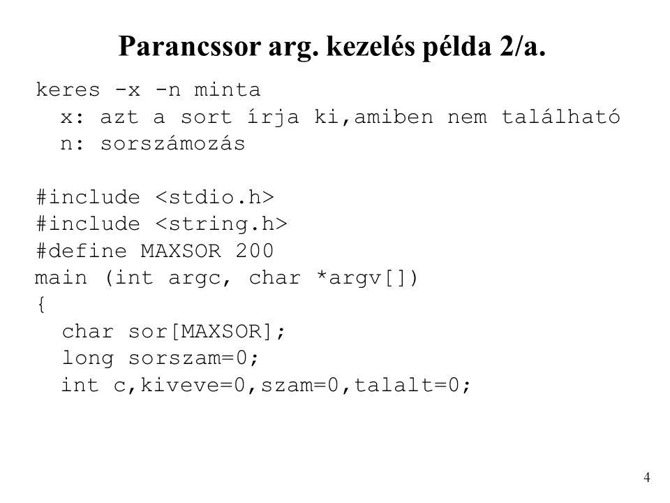 Parancssor arg. kezelés példa 2/a.