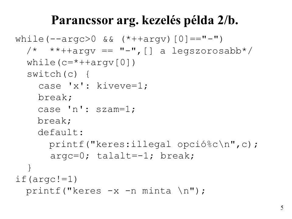 Parancssor arg. kezelés példa 2/b.