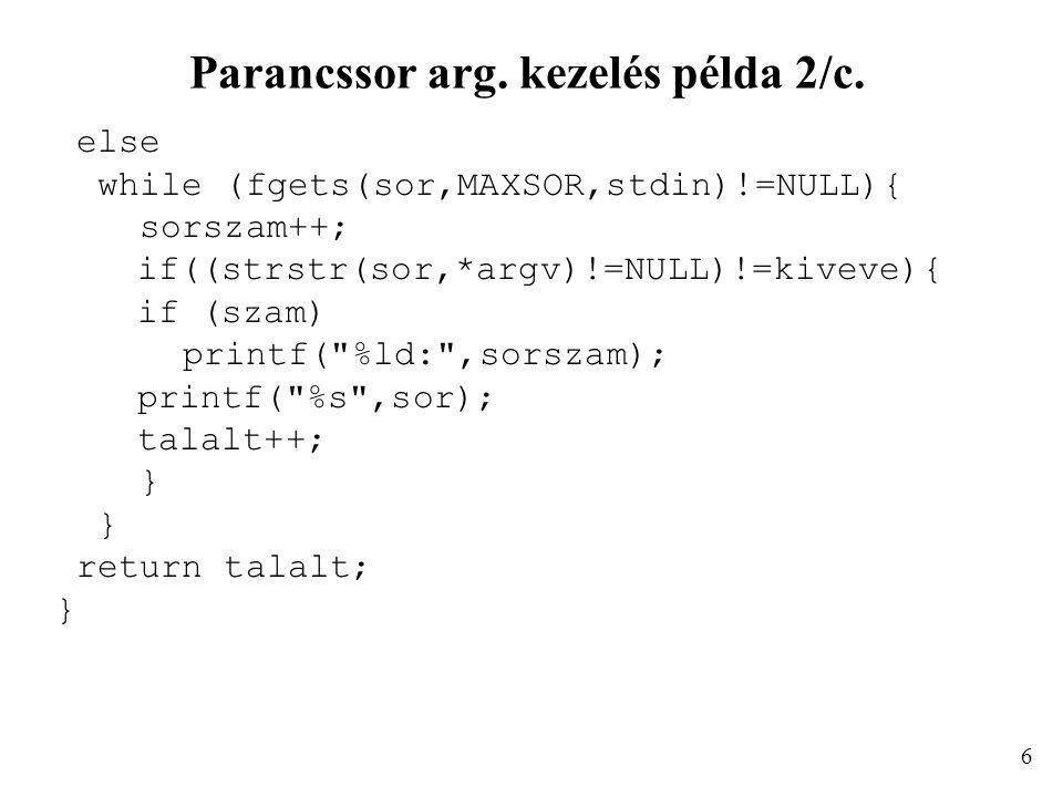 Parancssor arg. kezelés példa 2/c.