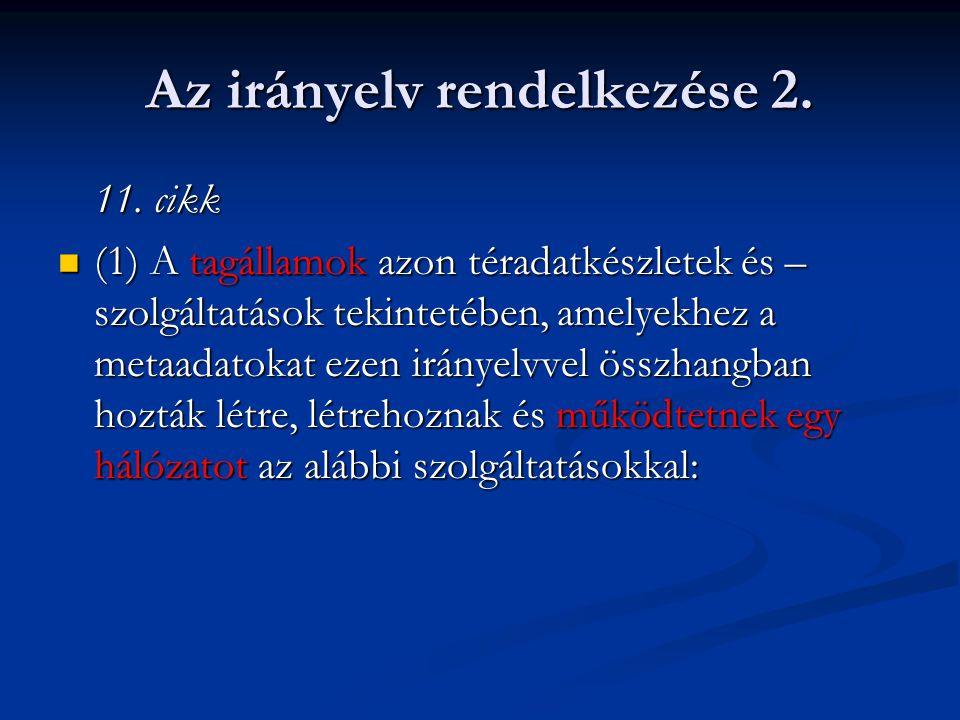 Az irányelv rendelkezése 2.