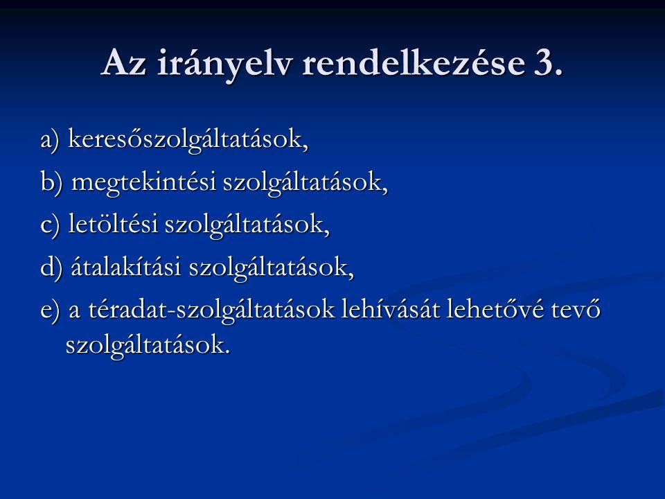 Az irányelv rendelkezése 3.