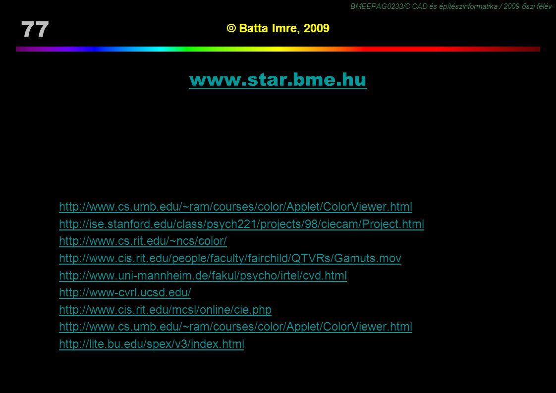 www.star.bme.hu © Batta Imre, 2009