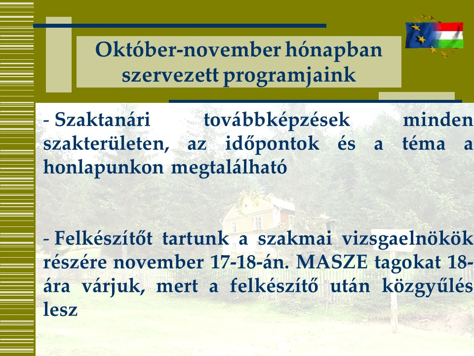 Október-november hónapban szervezett programjaink