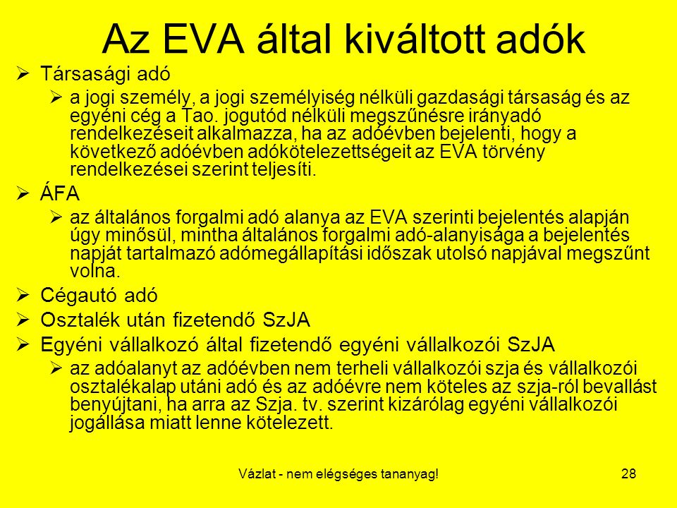 Az EVA által kiváltott adók