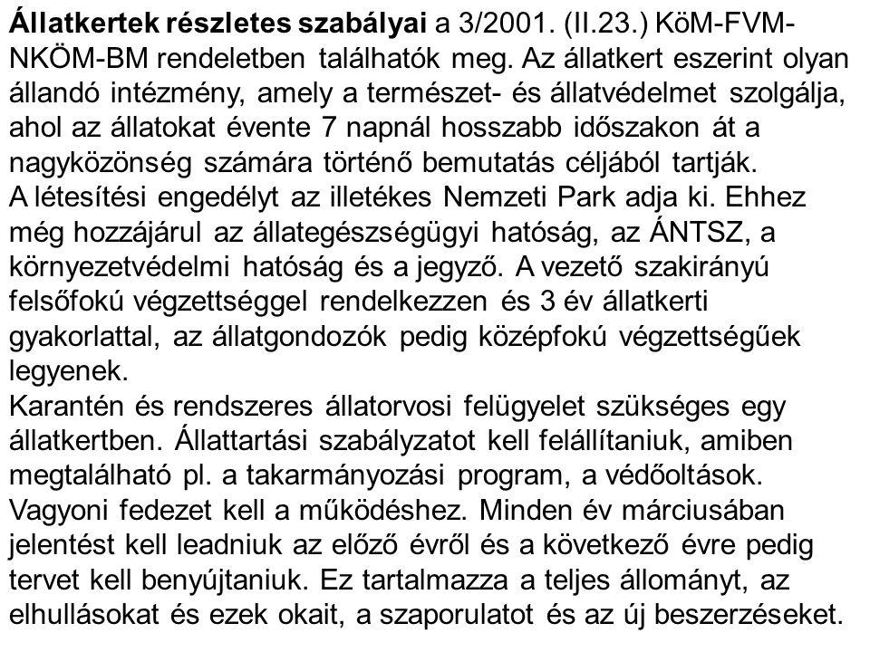 Állatkertek részletes szabályai a 3/2001. (II. 23