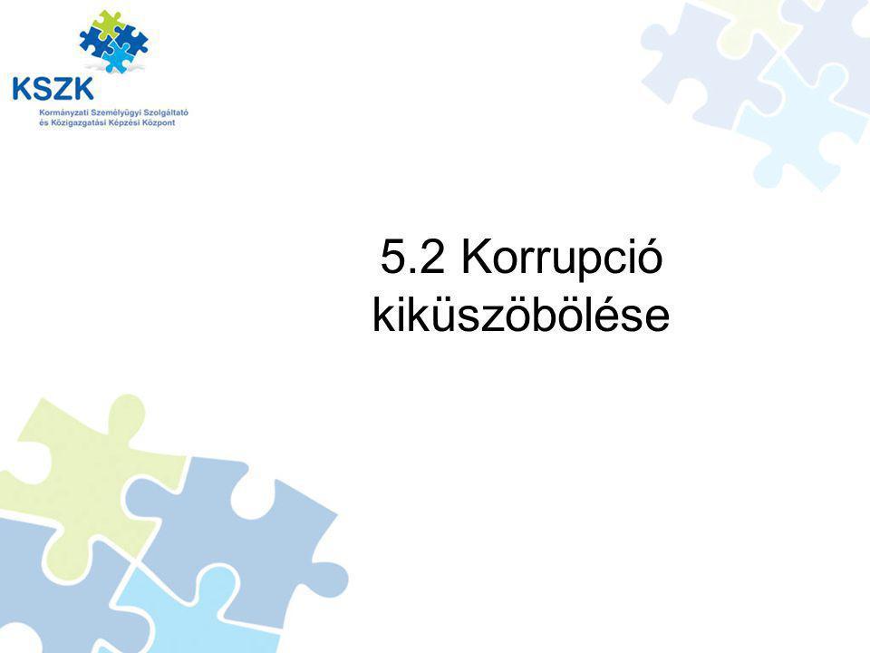 5.2 Korrupció kiküszöbölése