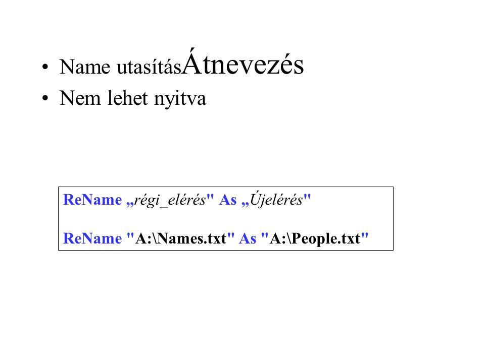 Átnevezés Name utasítás Nem lehet nyitva