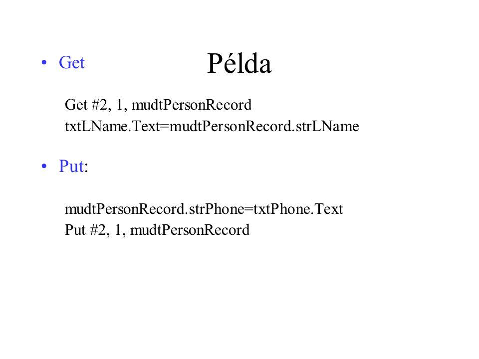 Példa Get Put: Get #2, 1, mudtPersonRecord