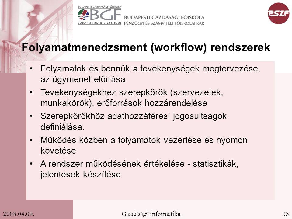Folyamatmenedzsment (workflow) rendszerek