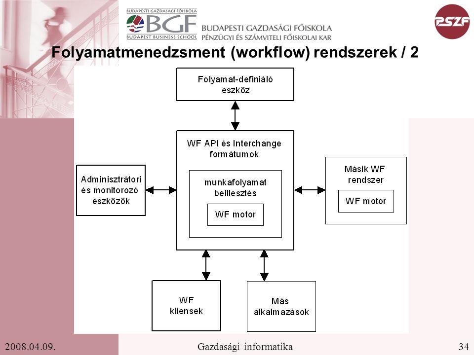 Folyamatmenedzsment (workflow) rendszerek / 2