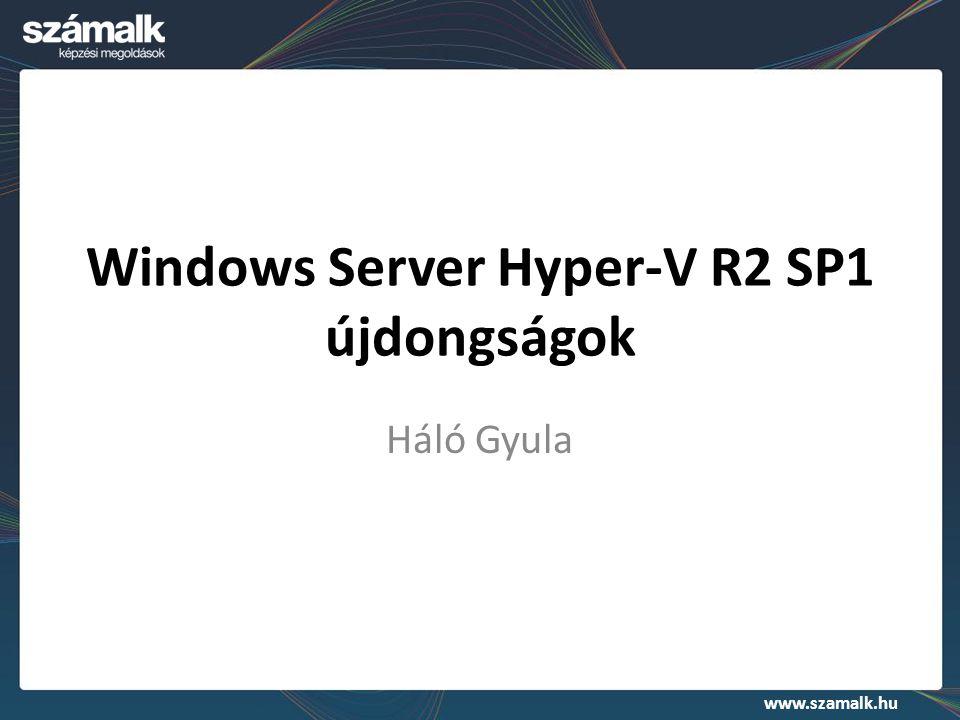 Windows Server Hyper-V R2 SP1 újdongságok