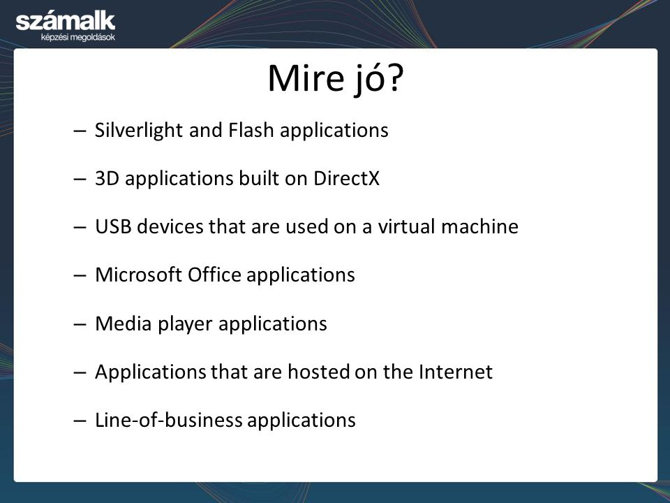 Mire jó Silverlight and Flash applications