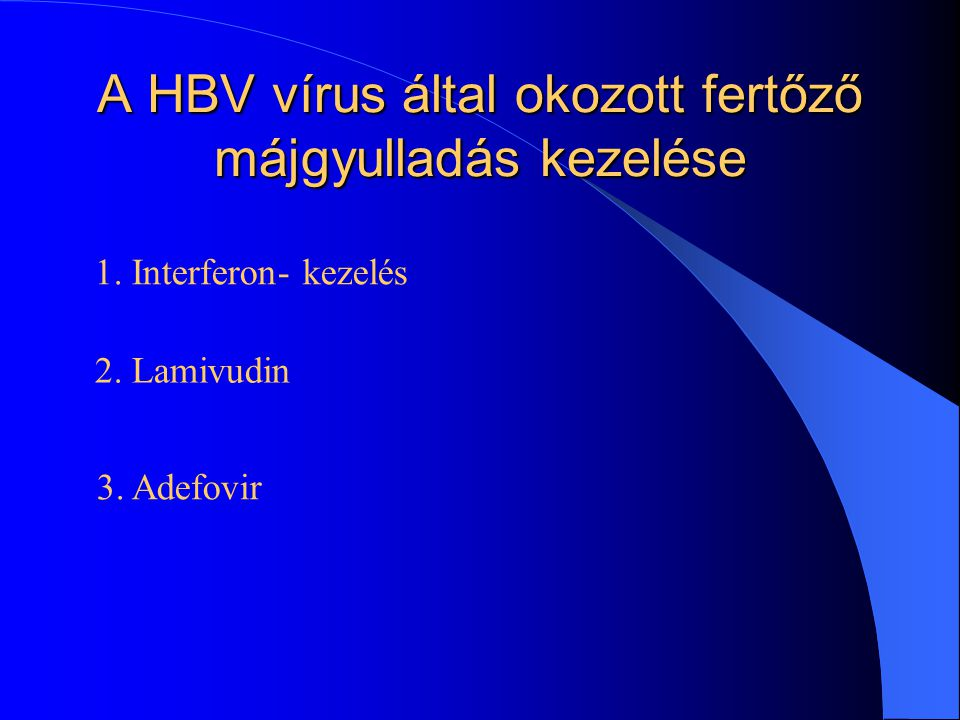 A HBV vírus által okozott fertőző májgyulladás kezelése