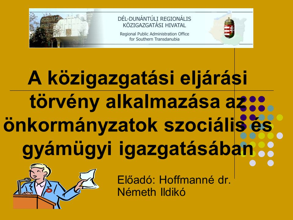 Előadó: Hoffmanné dr. Németh Ildikó