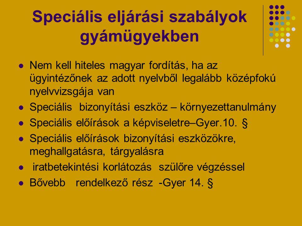 Speciális eljárási szabályok gyámügyekben