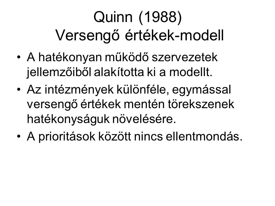 Quinn (1988) Versengő értékek-modell