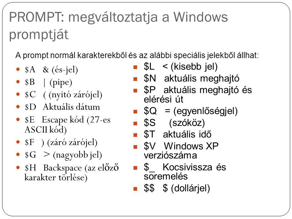 PROMPT: megváltoztatja a Windows promptját
