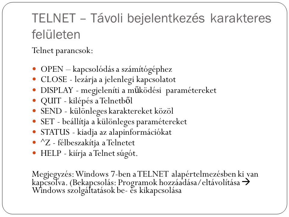 TELNET – Távoli bejelentkezés karakteres felületen