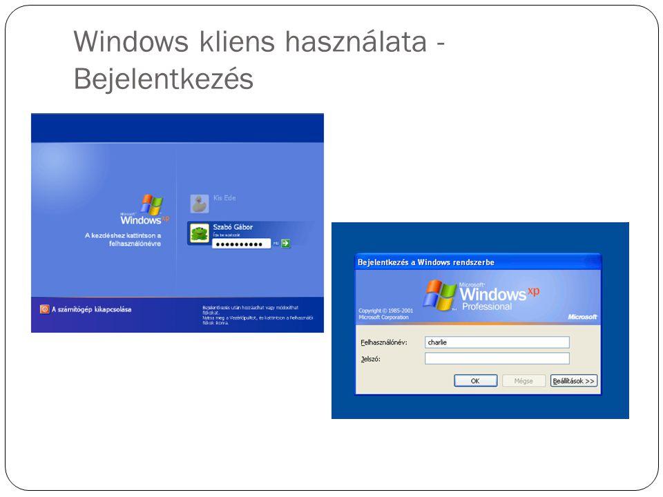 Windows kliens használata - Bejelentkezés