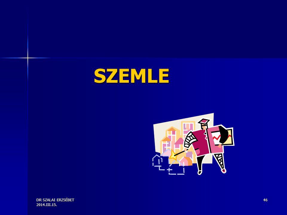 SZEMLE DR SZALAI ERZSÉBET 2014.III.15.
