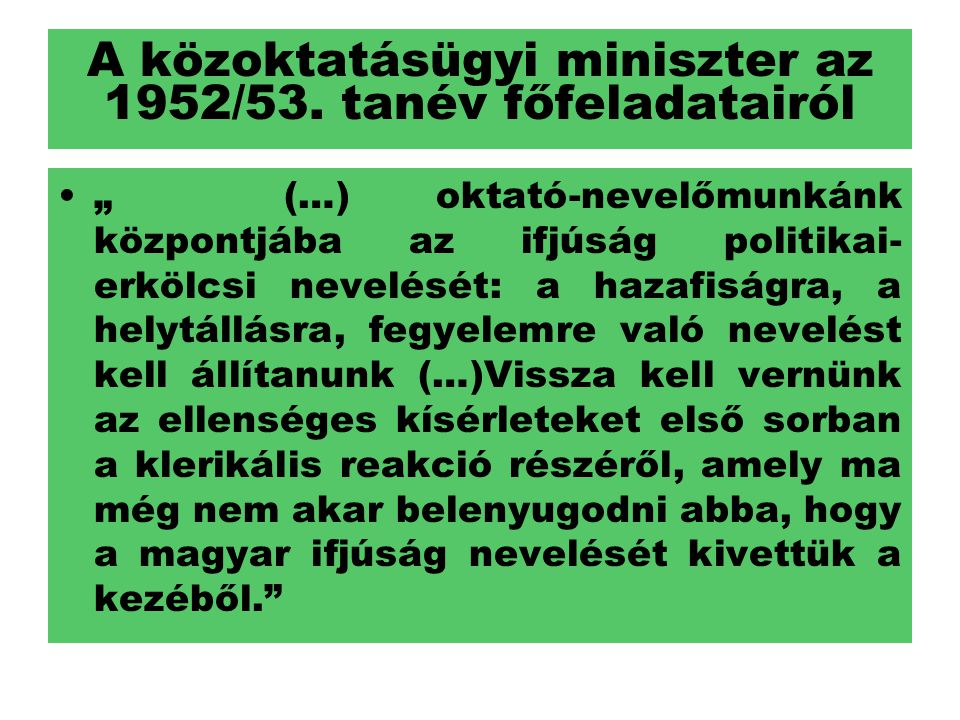 A közoktatásügyi miniszter az 1952/53. tanév főfeladatairól