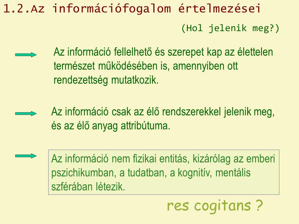 res cogitans 1.2.Az információfogalom értelmezései