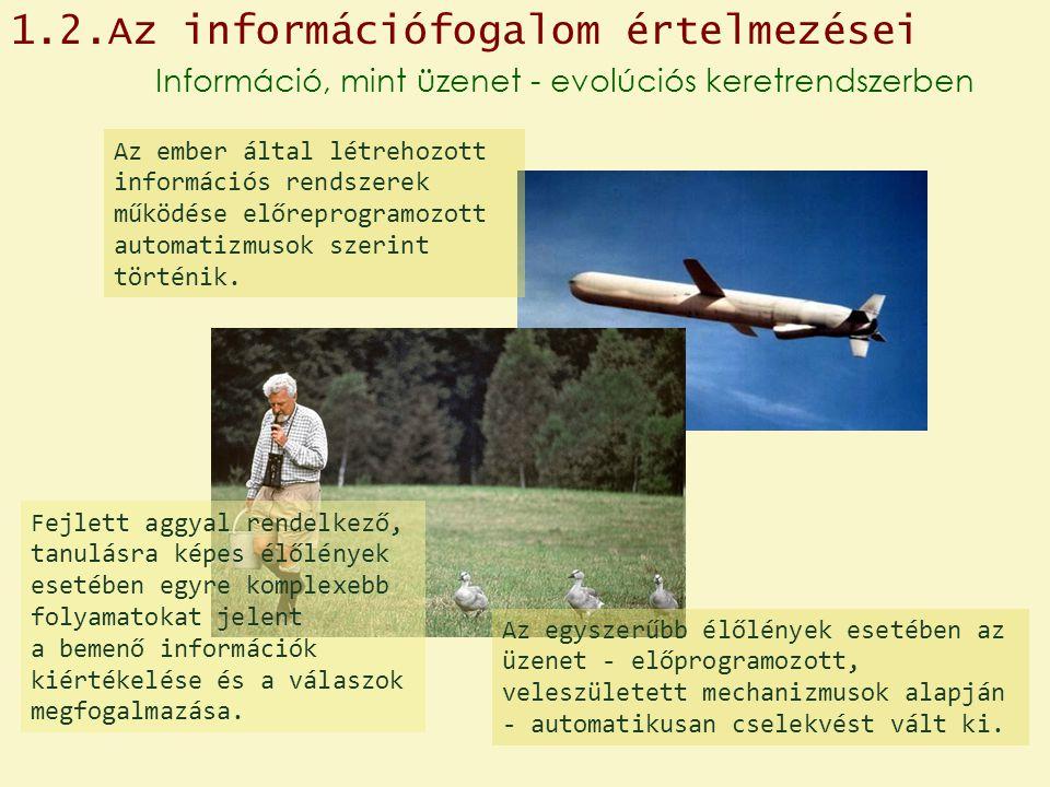 1.2.Az információfogalom értelmezései