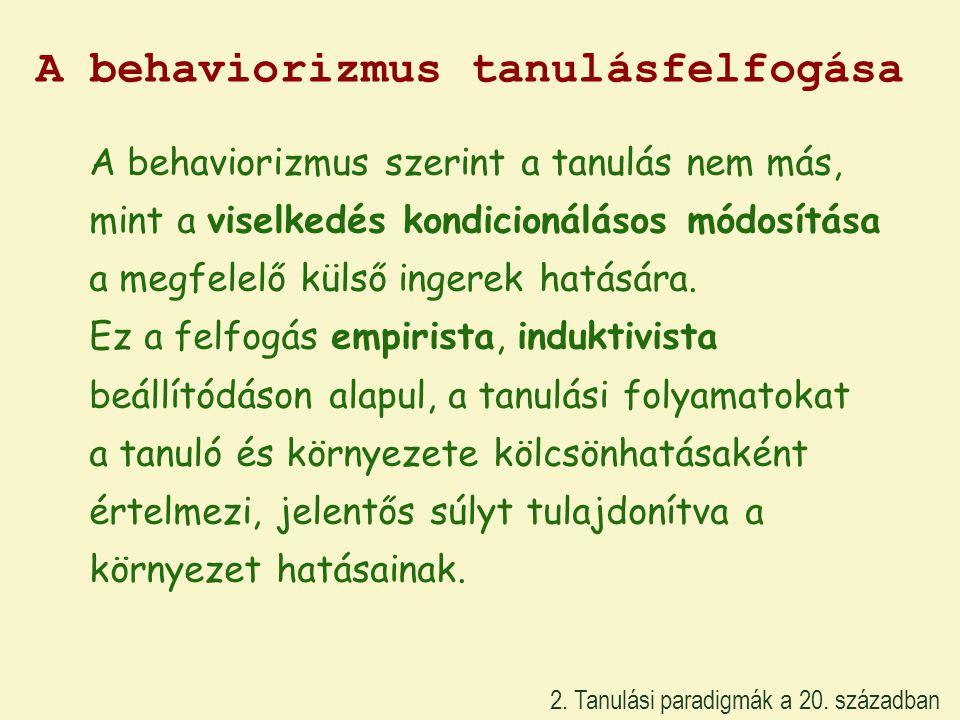 A behaviorizmus tanulásfelfogása
