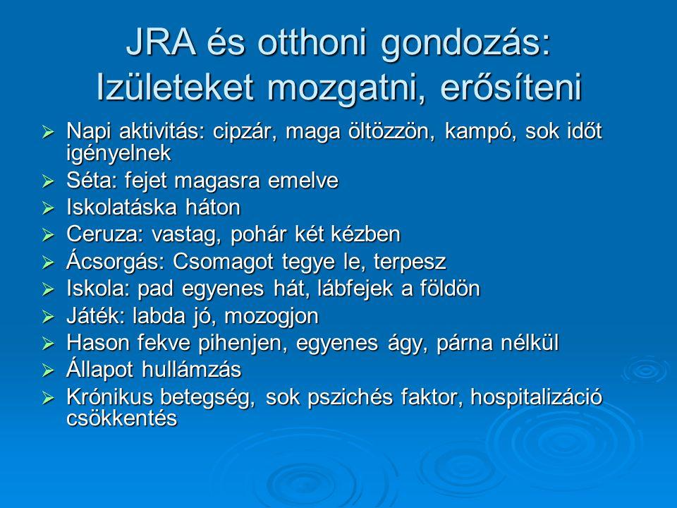 JRA és otthoni gondozás: Izületeket mozgatni, erősíteni