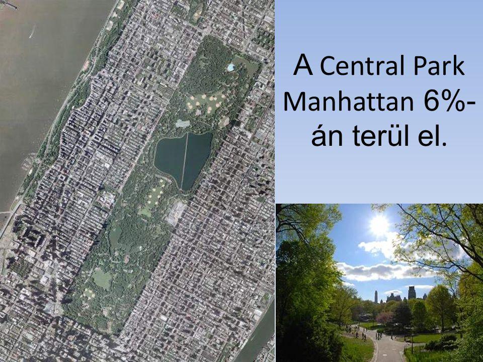 A Central Park Manhattan 6%-án terül el.