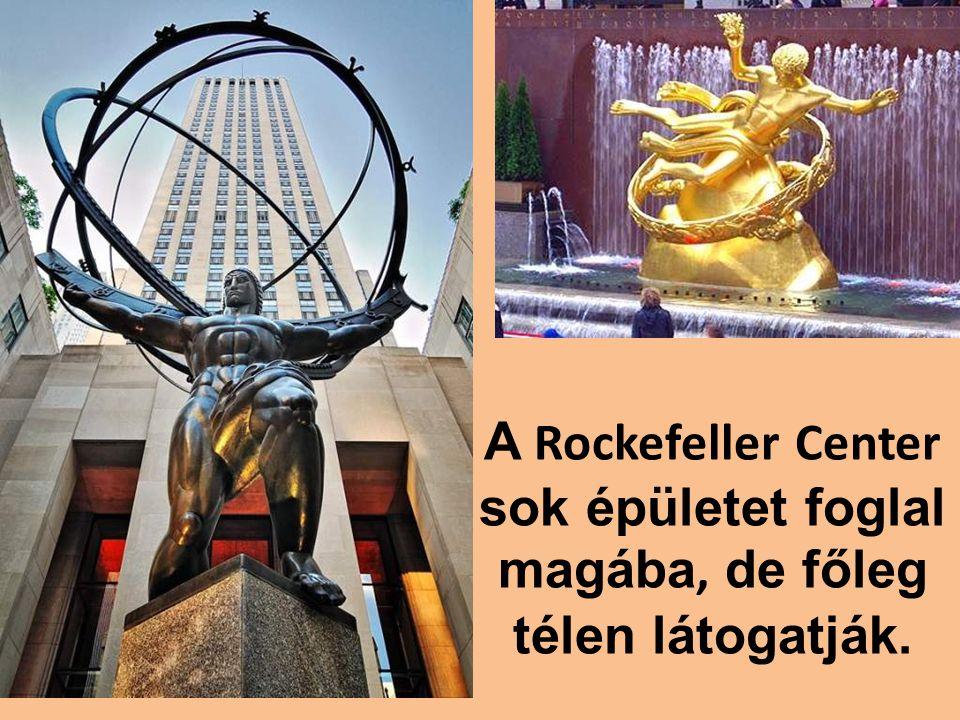 A Rockefeller Center sok épületet foglal magába, de főleg télen látogatják.