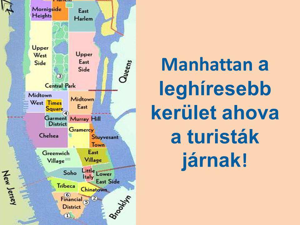 Manhattan a leghíresebb kerület ahova a turisták járnak!