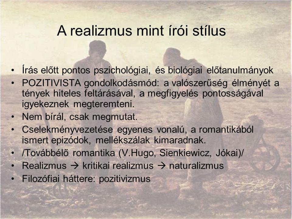 A realizmus mint írói stílus