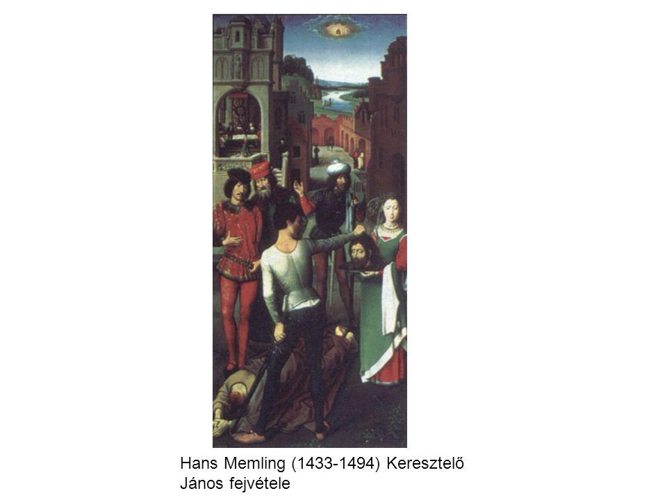 Hans Memling (1433-1494) Keresztelő János fejvétele