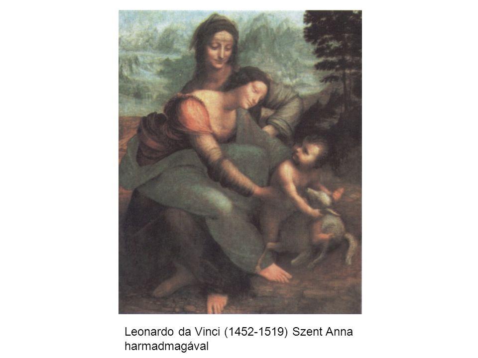 Leonardo da Vinci (1452-1519) Szent Anna harmadmagával