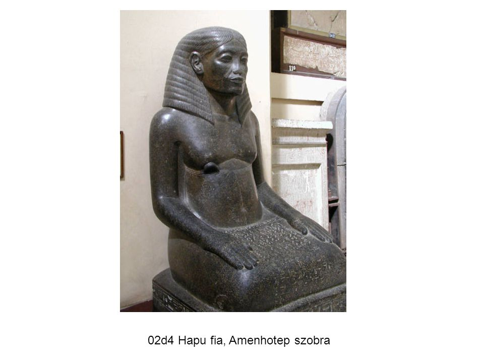 02d4 Hapu fia, Amenhotep szobra