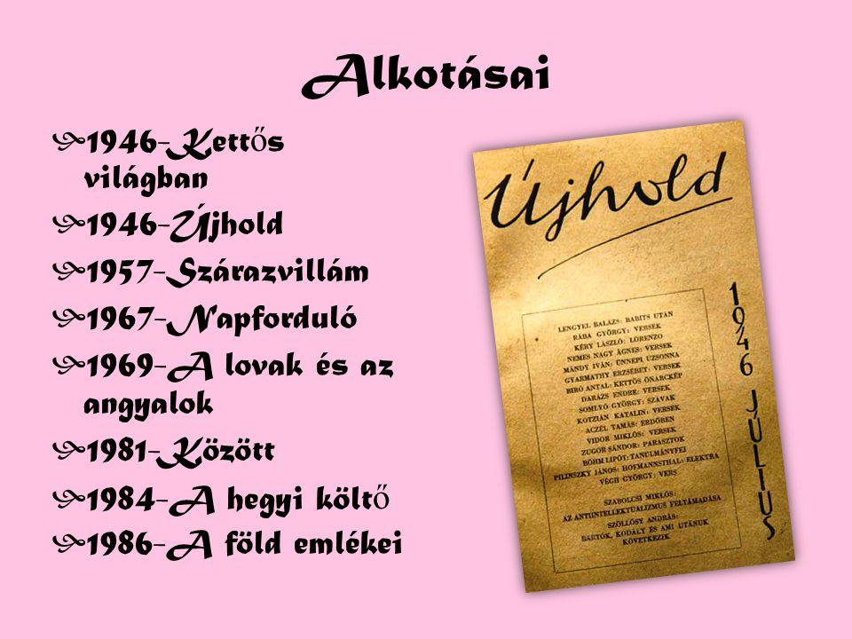 Alkotásai 1946-Kettős világban 1946-Újhold 1957-Szárazvillám
