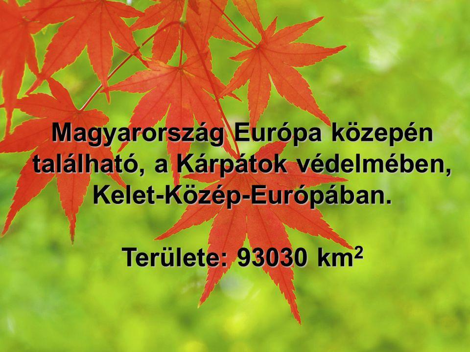 Magyarország Európa közepén található, a Kárpátok védelmében, Kelet-Közép-Európában.