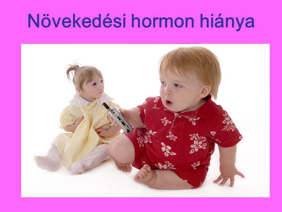 Növekedési hormon hiánya