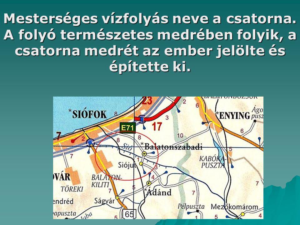 Mesterséges vízfolyás neve a csatorna