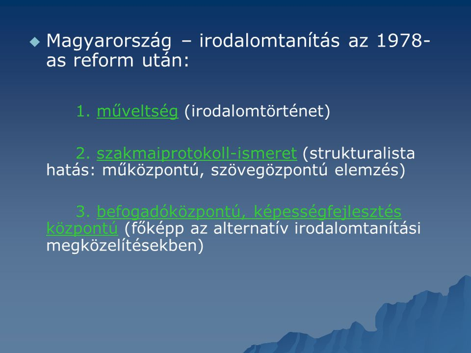 Magyarország – irodalomtanítás az 1978-as reform után: