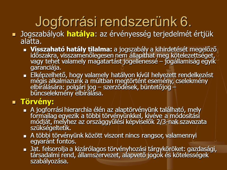 Jogforrási rendszerünk 6.