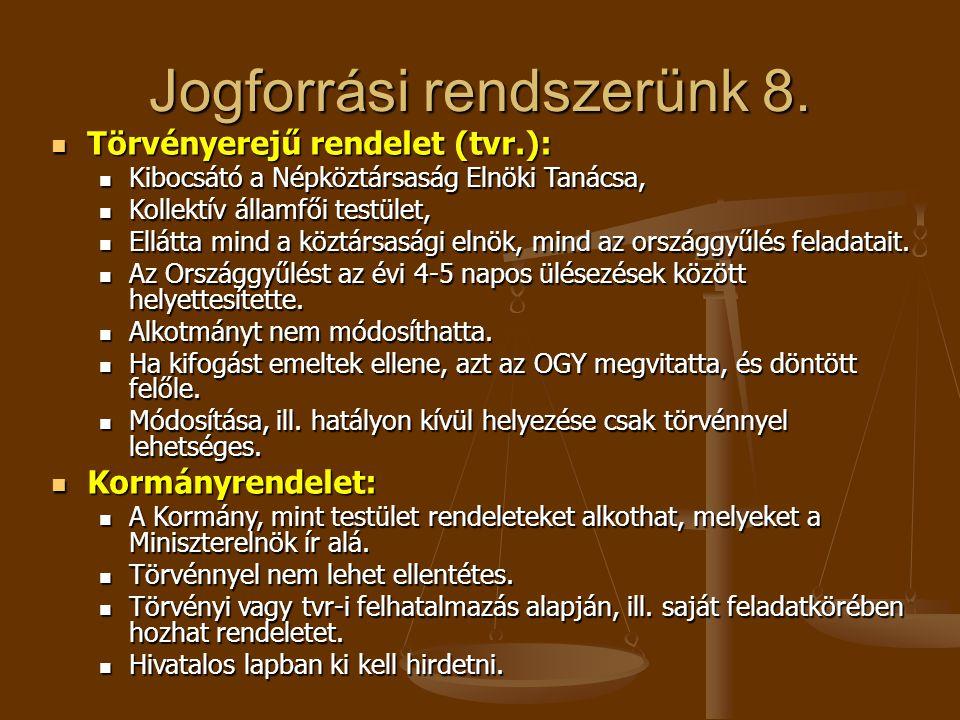 Jogforrási rendszerünk 8.