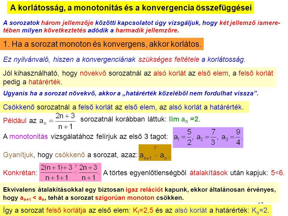 A korlátosság, a monotonitás és a konvergencia összefüggései