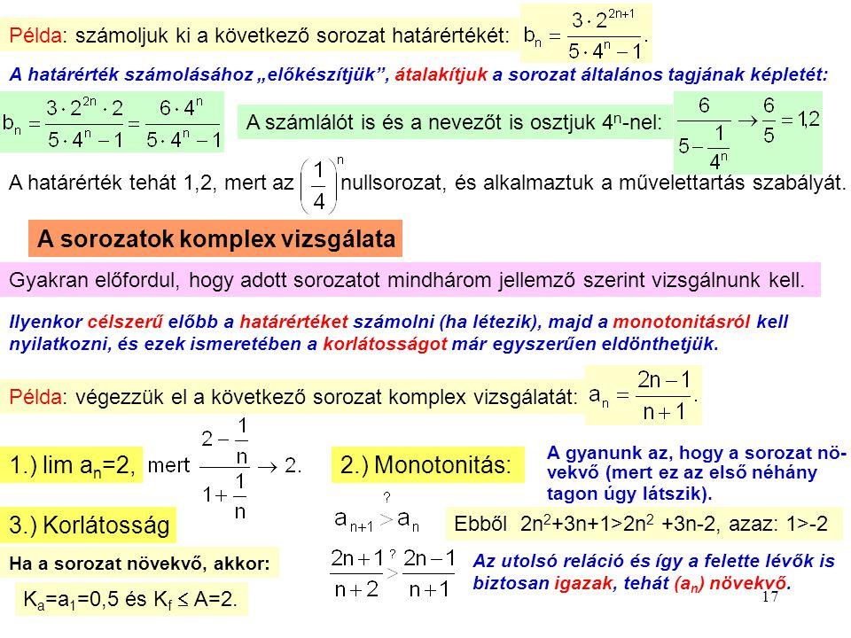 A sorozatok komplex vizsgálata