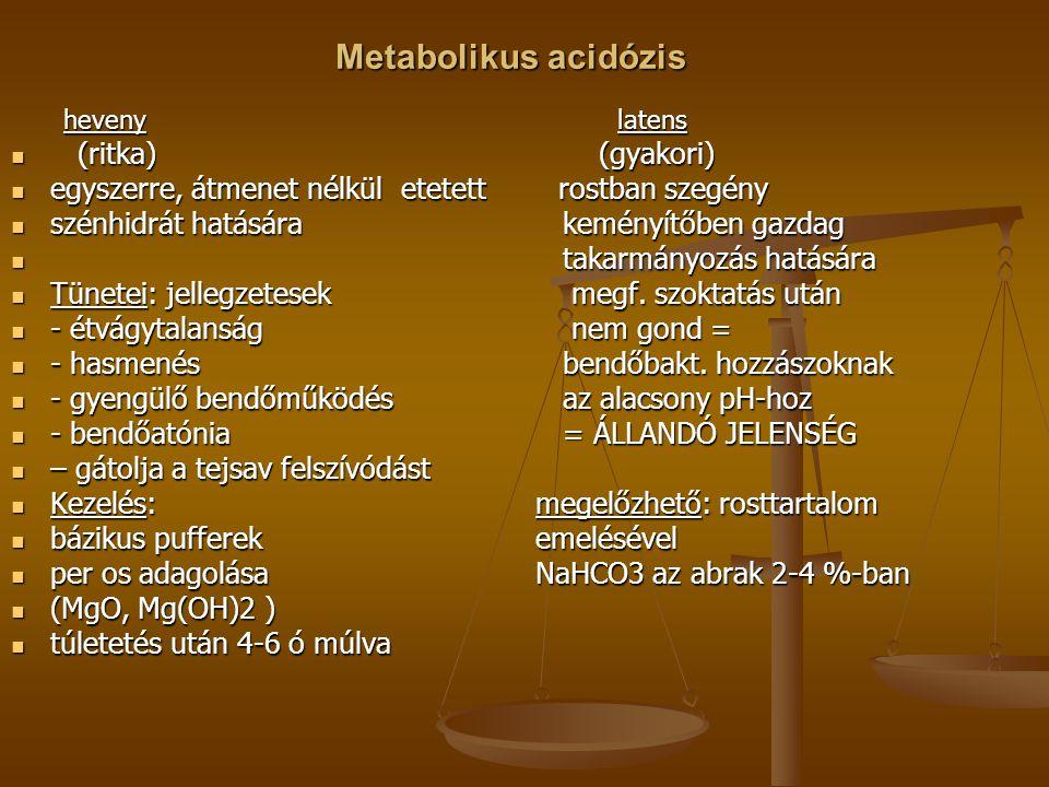 Metabolikus acidózis (ritka) (gyakori)
